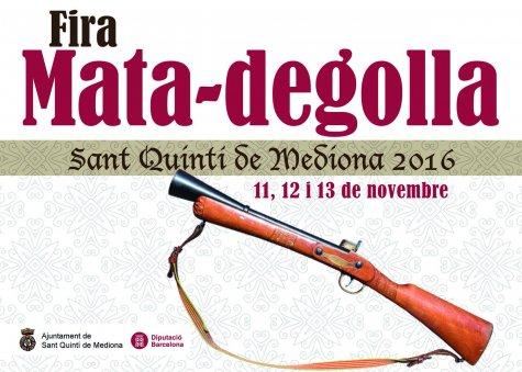 Programa de la Festa del Matadegolla de Sant Quintí de Mediona del 2016